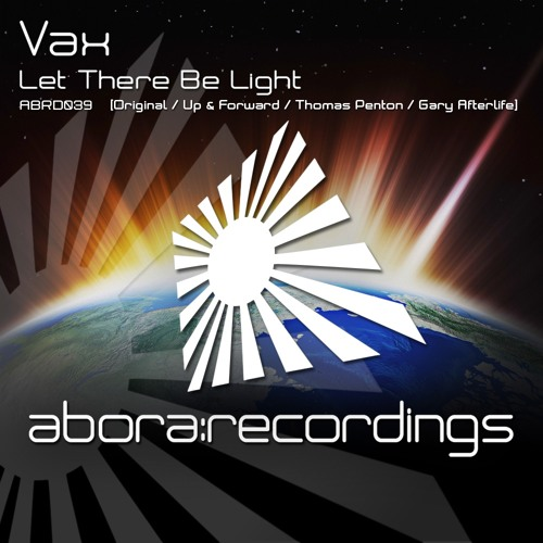 ABRD040 Vax - Let There Be Light (Up & Forward Remix)