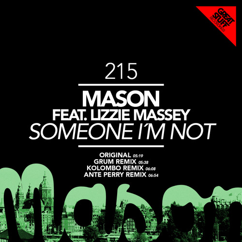 Mason - Someone I'm Not (Ante Perry Remix)