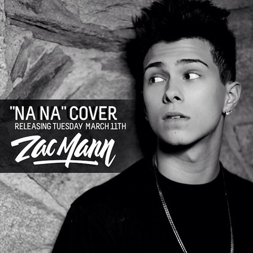 Zac Mann - Na Na (Trey Songz Cover)