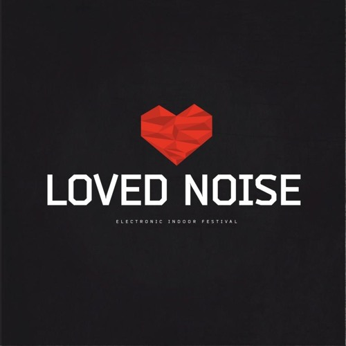 36min Loved Noise Festival Live-Mix