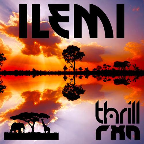THRILL & Rxn - Ilemi (Original Mix)