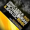 LeeMac & Ron JB - Rage (Michael Burian & Jean Luc Remix