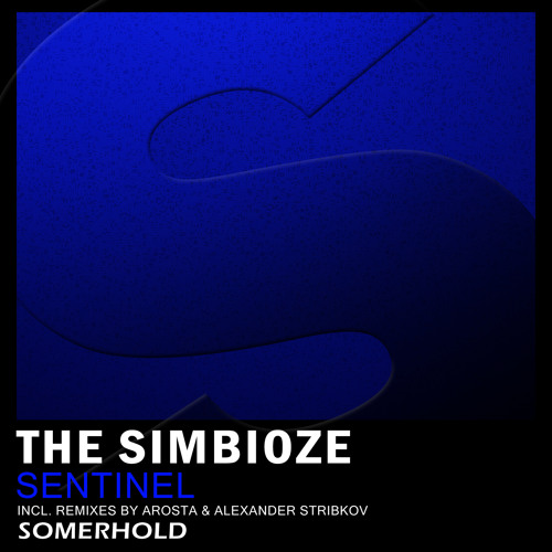 The Simbioze - Sentinel (Alexander Stribkov Remix)