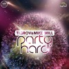 Tigrov & Mike Mill - Party Hard (Original Mix)