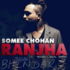 Ranjha Somee Chohan Ft. Bilal Saeed Download Link In Description