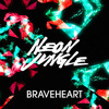 Neon Jungle Braveheart