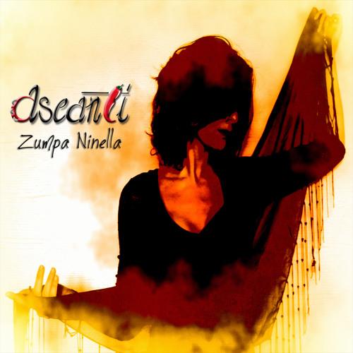 Ascanti - Zumpa Ninella - Promo Mix