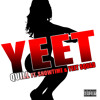 YEET (Official Song) Quill Ft. ShowTime & YEET SQUAD