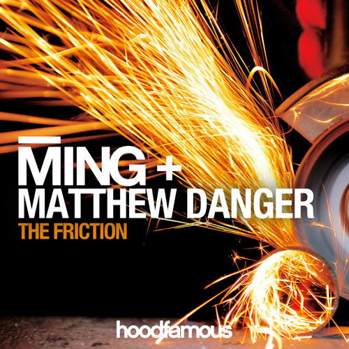 MING + Matthew Danger - The Friction (Original Mix)