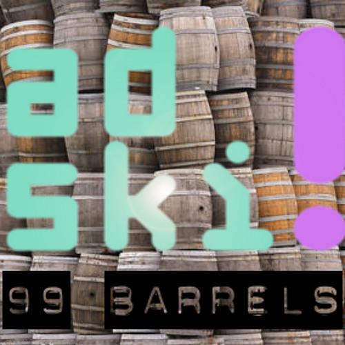 Adski - 99 Barrels (Download in Description)