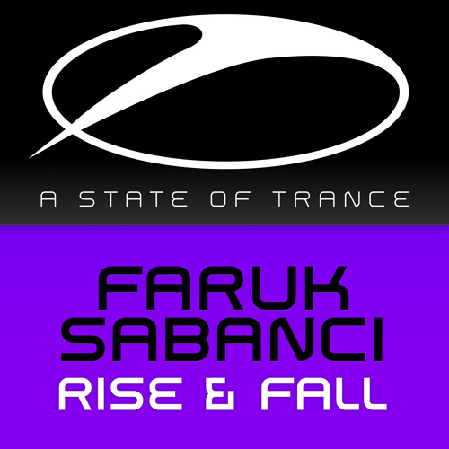 Faruk Sabanci - Rise & Fall [A State Of Trance 654] [OUT NOW!]