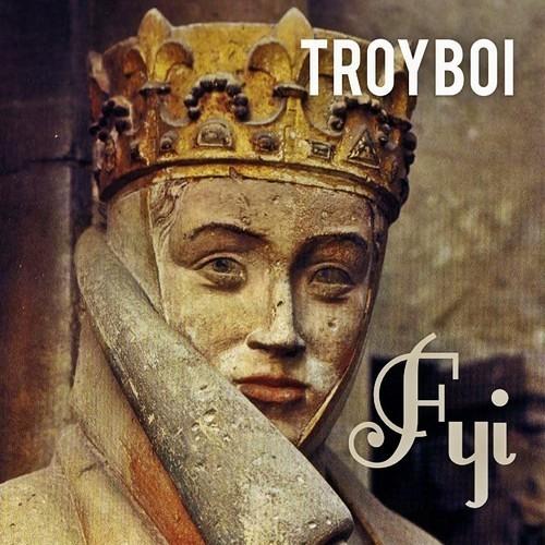 Fyi by TroyBoi