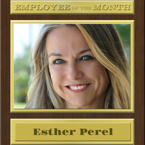 ESTHER PEREL on Employee of the Month