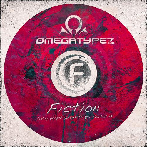 Omegatypez - Fiction (Radio Mix) Fusion 197