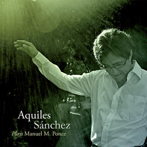 Aquiles Sánchez plays Romanza de Amor Manuel M. Ponce (cut)