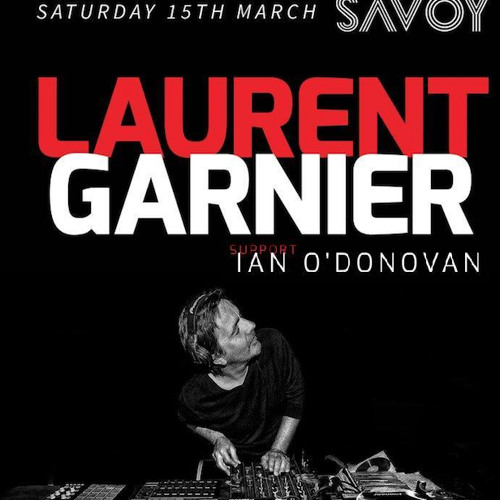 Ian O'Donovan @ Savoy, Cork with Laurent Garnier 15-03-14 [IOD Sessions #027, Proton Radio]