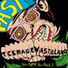 Teenage Wasteland - Y Generation