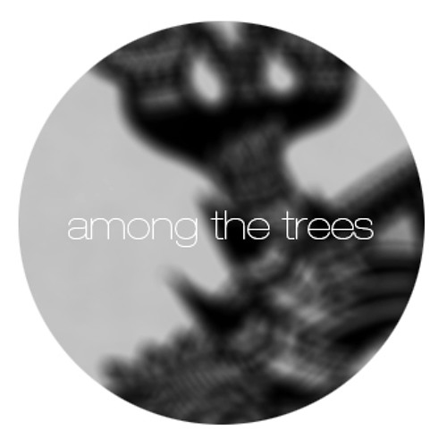 A//O - Among the Trees