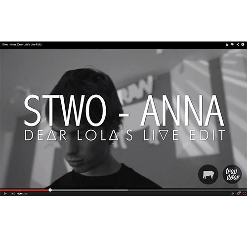 Stwo - Anna (Dear Lola's Live Edit) [Audio & Video]