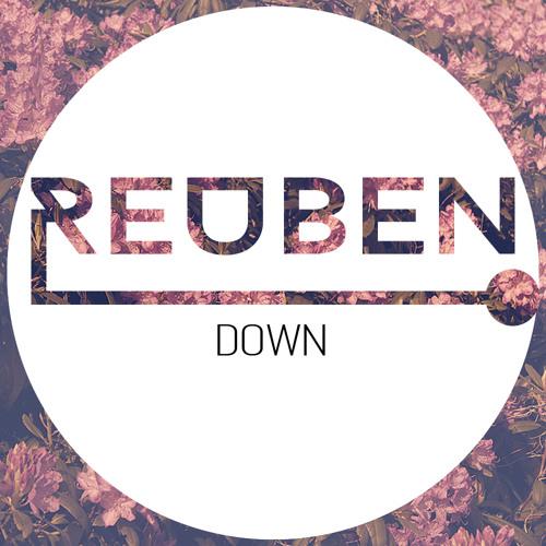 Reuben - Down (Free DL)