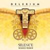 Delerium - Silence Ft. Sarah McLachlan (N3AKO Remix)