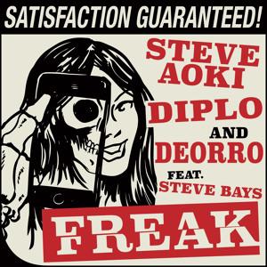 Steve Aoki, Diplo & Deorro - Freak (feat. Steve Bays) Mp3