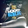 Booty Talk Ft. Tyga (Prod. By Djay Cas)