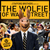 THE WOLFIE OF WALL STREET - Stafford Brothers [Free Download]