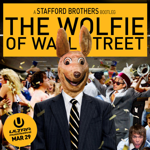 Stafford Brothers - The Wolfie of Wall Street