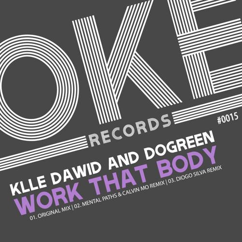 Klle Dawid & Dogreen - Work That Body