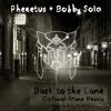 Pheeetus & Bobby Solo - Back to the Lane (Optimal Prime Remix)