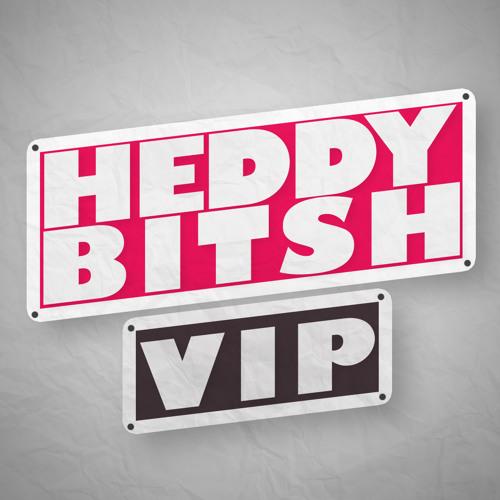 Heddy Bitsh VIP