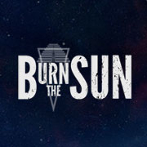 Burn The Sun - New