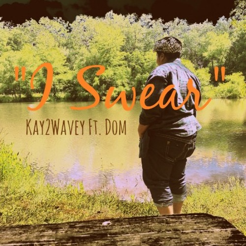 """I Swear"" (Prod. Fiittdz Carter) ft. Dom"