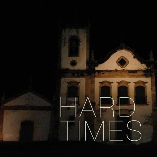 Hard Times*