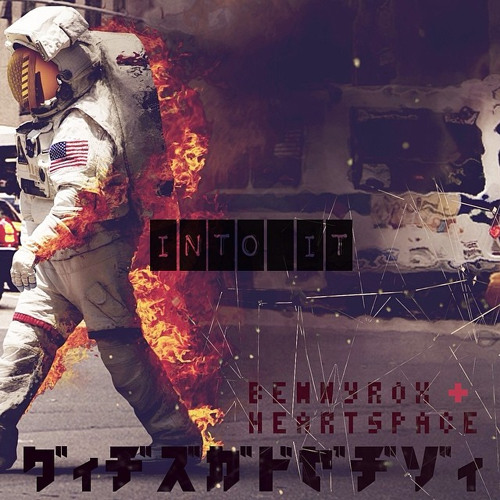 Into It - BennyRox & Heartspace