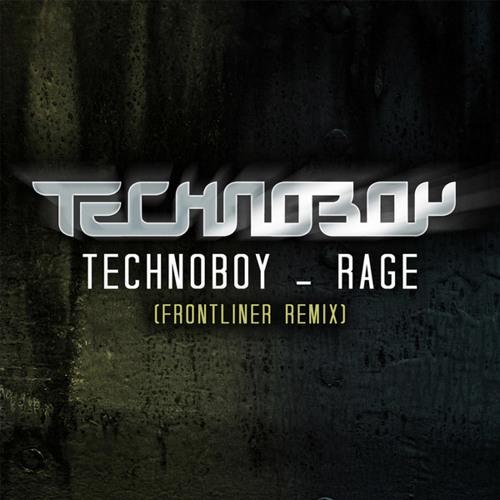 (2012) TECHNOBOY - Rage (FRONTLINER Remix)