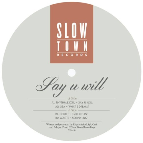 STown 06 ⎜ VVAA - Rhythm&Soul+ S3A + Cecil+ Adepte⎜ Say U will (Snippets)