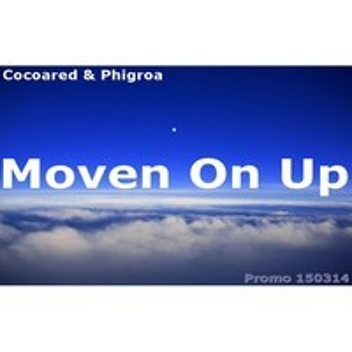 Moven On Up - featuring Phigroa