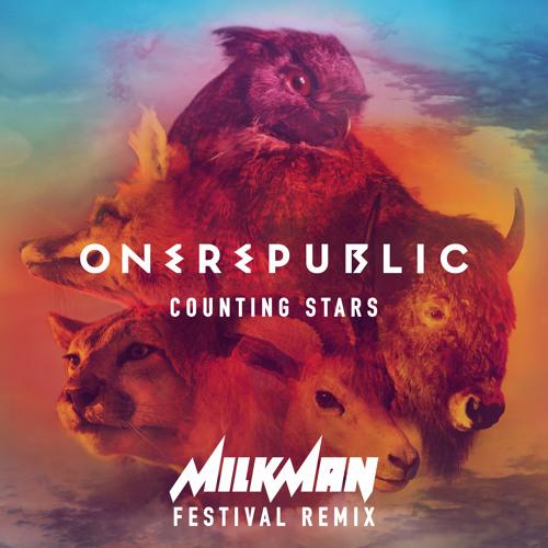 OneRepublic - Counting Stars (Milkman Festival Remix)