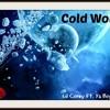 Lil Corey Ft. Ya Boy Blaze - Cold World (Prod. By Ear2ThaBeat)