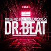 Mr.Da-Nos feat. The Beatrockers - Dr.Beat (Original Radio Edit)