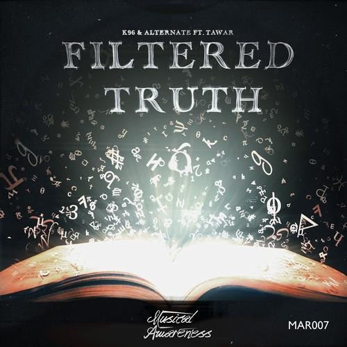 Filtered Truth by K96 & Alternate feat. Tawar