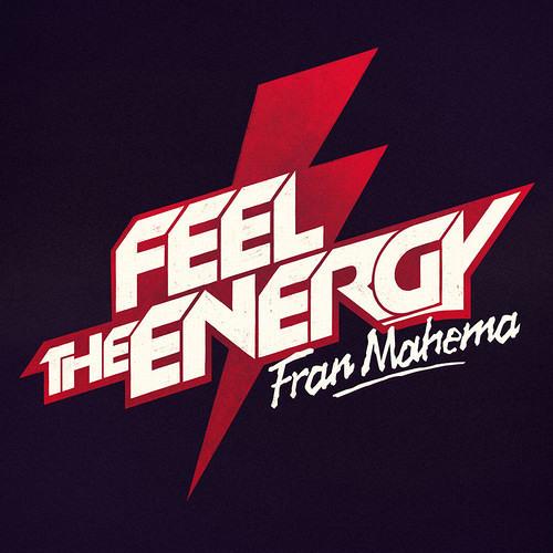 Fran Mahema - Feel The Energy #3