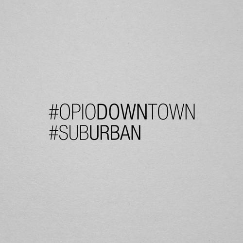 Sebas Ramis Deep Series 015 // OpioDowntown with Sub_Urban