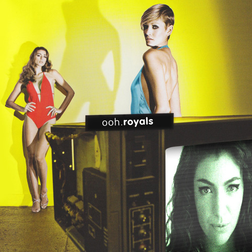 Ooh Royals (Lorde vs. Moby)