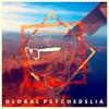 Global Psychedelia