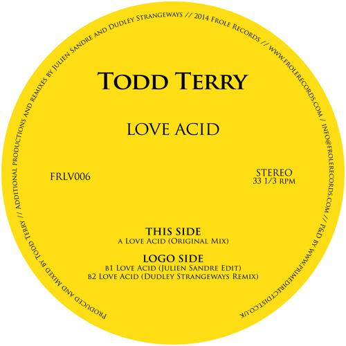 Todd Terry - Love Acid (Julien Sandre Edit)