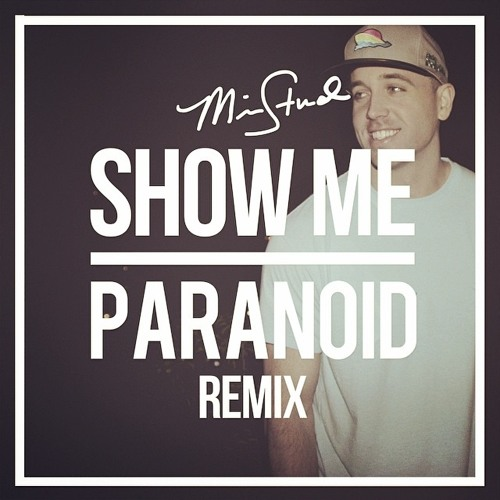 Mike Stud - Show Me / Paranoid (Prod. Louis Bell)