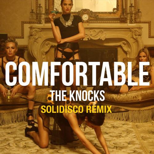 The Knocks - Comfortable Ft. X Ambassadors (Solidisco Remix)